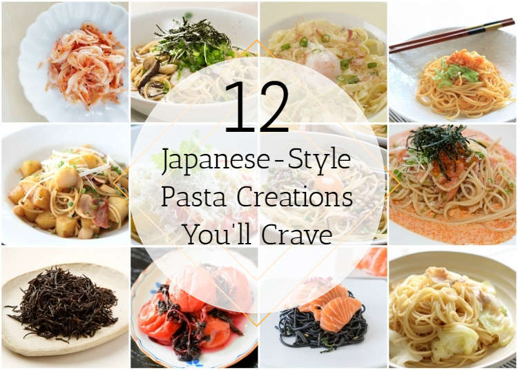 Pasta Paradise! 12 Japanese-Style Pasta Creations You'll Crave