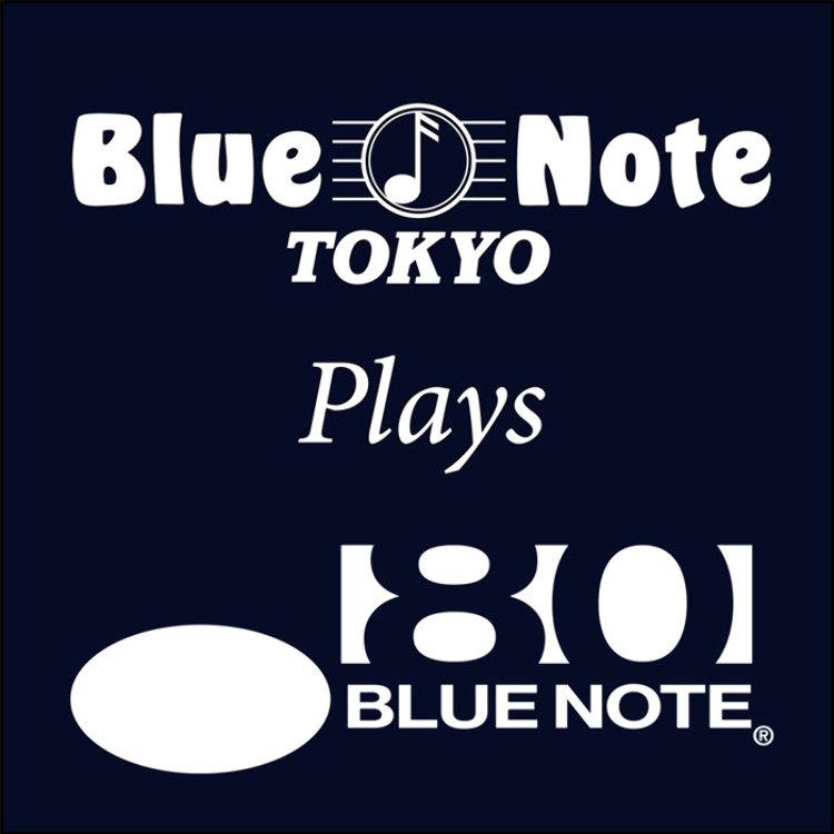 BLUE NOTE plays BLUE NOTE  featuring TAKUYA KURODA, AKIHIRO NISHIGUCHI, MAY INOUE, AI KUWABARA, JUN MIYAKAWA, RYUTA TSUNODA[mononkul], SHUN ISHIWAKA  with special guest JAMES FRANCIES (1.21 mon.), TONY ALLEN (1.22 tue.)